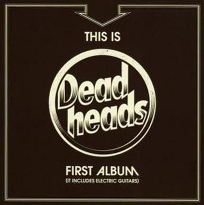 This Is Deadheads First Album (It Includes Electri