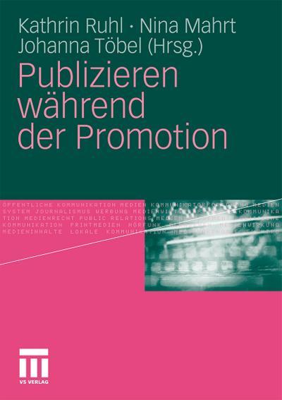 Publizieren während der Promotion