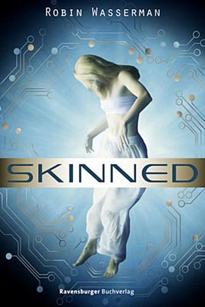 Skinned   ; Ravensb. Tb. ; Aus d. Engl. v. Max, Claudia; Deutsch