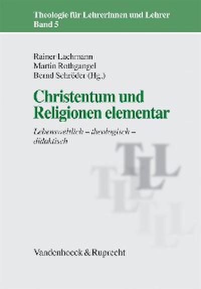 Christentum und Religionen elementar