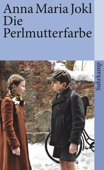 Die Perlmutterfarbe: Ein Kinderroman für fast alle Leute (suhrkamp taschenbuch)