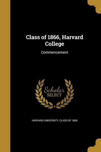 CLASS OF 1866 HARVARD COL