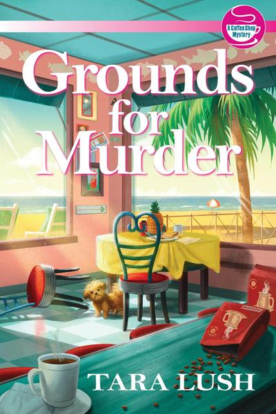 Grounds for Murder: A Coffee Shop Mystery