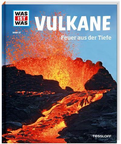Vulkane. Feuer aus der Tiefe