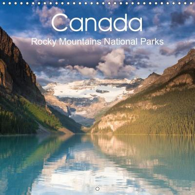 Canada Rocky Mountains National Parks (Wall Calendar 2019 300 × 300 mm Square)