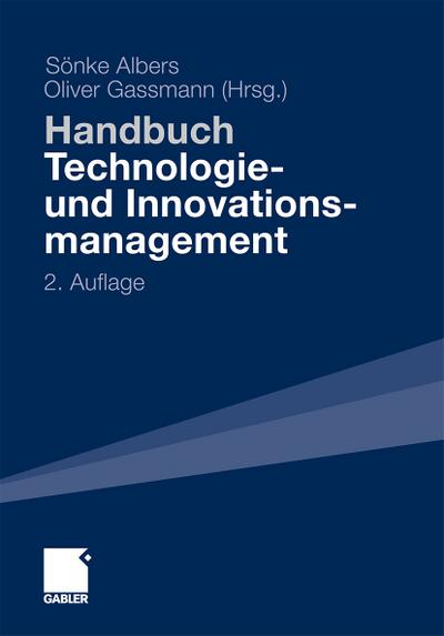 Handbuch Technologie- und Innovationsmanagement