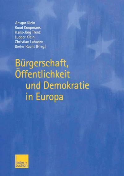 Burgerschaft, Offentlichkeit und Demokratie in Europa