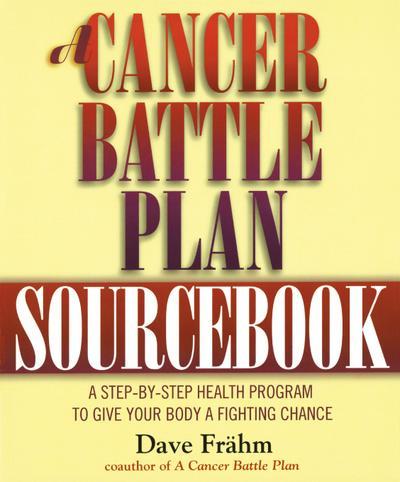 A Cancer Battle Plan Sourcebook