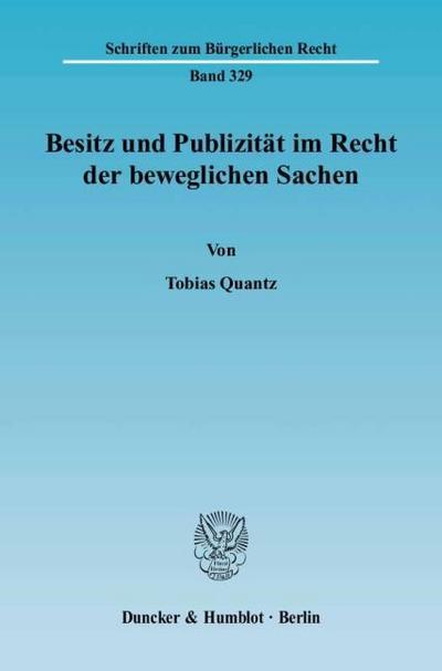 Besitz und Publizität im Recht der beweglichen Sachen