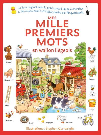 (Meine ersten Tausend Wörter Ost-Wallonisch - Liège/Lüttich) / Mes mille premiers mots en wallon liégeois