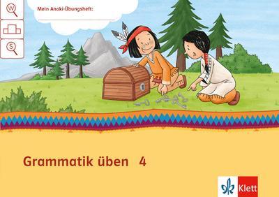 Grammatik üben 4: Arbeitsheft Klasse 4 (Mein Indianerheft)