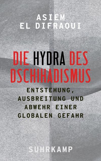 Die Hydra des Dschihadismus