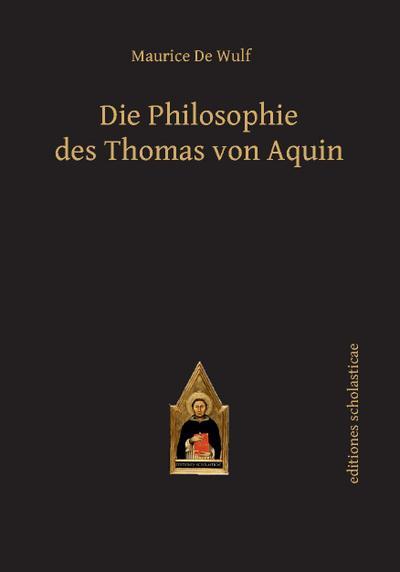 Die Philosophie des Thomas von Aquin
