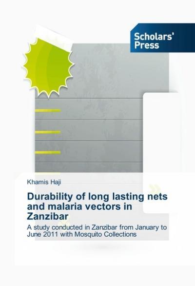 Durability of long lasting nets and malaria vectors in Zanzibar