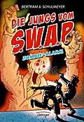 Die Jungs vom S.W.A.P.  Zombie-Alarm; Band 4; Ill. v. Schulmeyer, Heribert; Deutsch