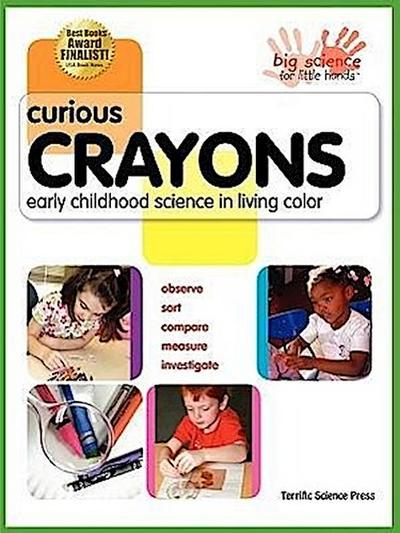 Curious Crayons: Early Childhood Science in Living Color