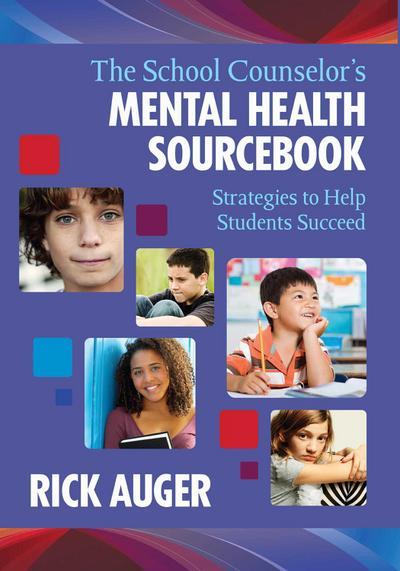 School Counselor's Mental Health Sourcebook
