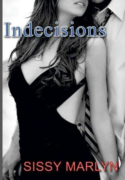 Indecisions