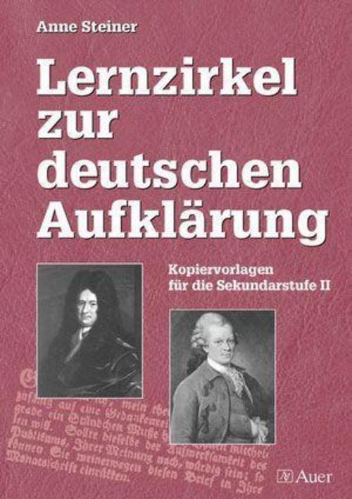 Lernzirkel zur deutschen Aufklärung ~ Anne Steiner ~  9783403040279