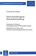 Innovationsbezogene Personalentwicklung: Konzeption Im Rahmen Handlungstheoretischer Wirtschaftssoziologie