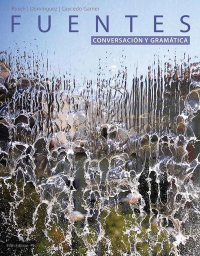 Sam for Rusch's Fuentes: Conversacion y Gramática, 5th