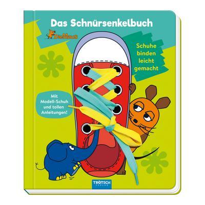 Trötsch die Maus Das Schnürsenkelbuch Pappenbuch