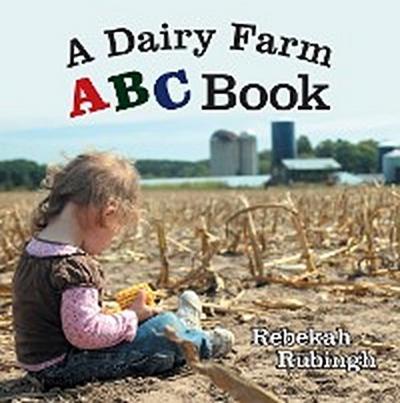 A Dairy Farm Abc Book