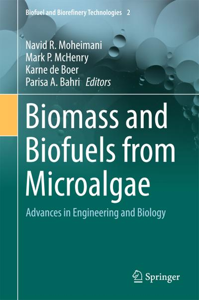 Biomass and Biofuels from Microalgae