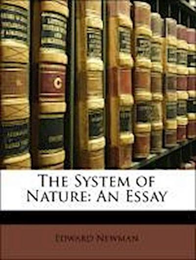 The System of Nature: An Essay