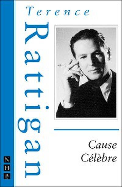 Cause Célèbre (NHB Modern Plays)