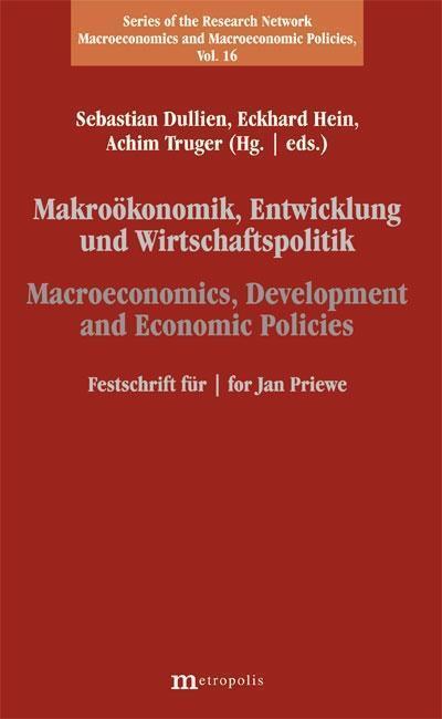 Makroökonomik, Entwicklung und Wirtschaftspolitik / Macroeconomics, Development und Economic Policies