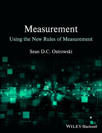 Measurement using the New Rules of Measurement