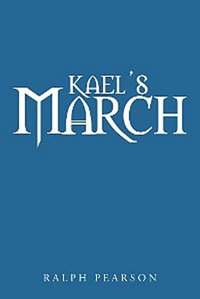 Kael'S March