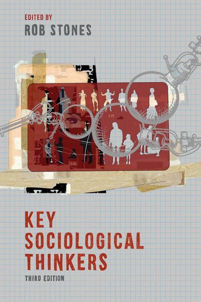 Key Sociological Thinkers