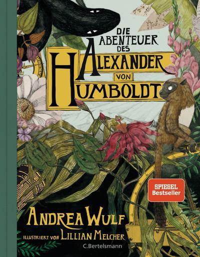 Die Abenteuer des Alexander von Humboldt
