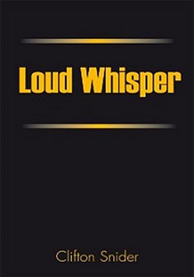 Loud Whisper