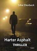 Harter Asphalt - Thriller