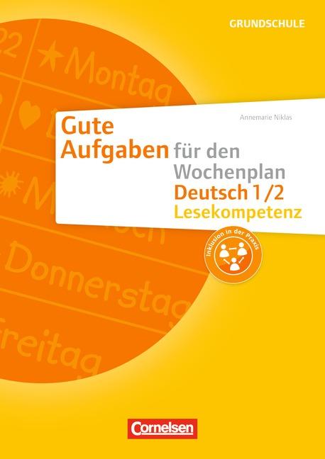 Gute Aufgaben für den Wochenplan Deutsch 1./2. Schuljahr - Lesekompetenz An ...