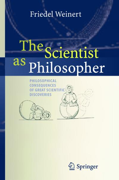 The Scientist as Philosopher