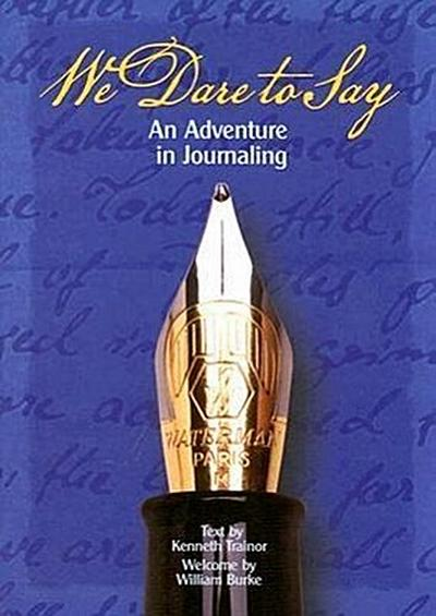 We Dare to Say: An Adventure in Journaling