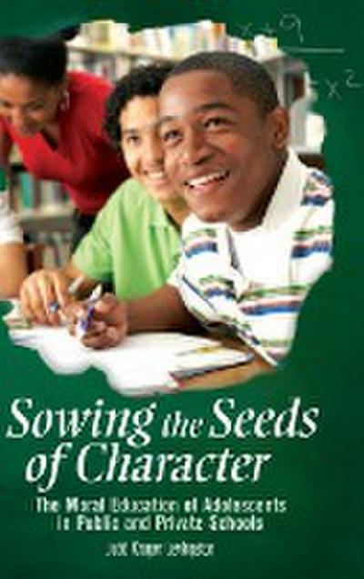 Sowing the Seeds of Character
