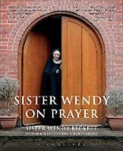 Sister Wendy on Prayer
