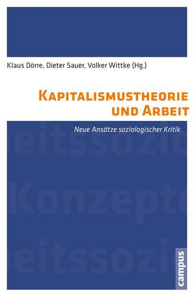 Kapitalismustheorie und Arbeit