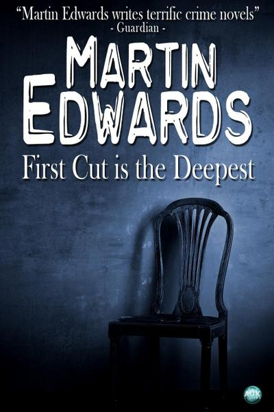 First Cut is the Deepest