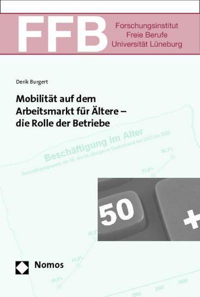 Mobilität auf dem Arbeitsmarkt für Ältere - die Rolle der Betriebe