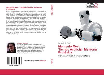 Memento Mori:  Tiempo Artificial, Memoria Protésica