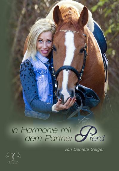 In Harmonie mit dem Partner Pferd