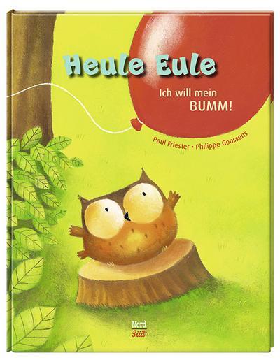 Heule Eule - Ich will mein BUMM!