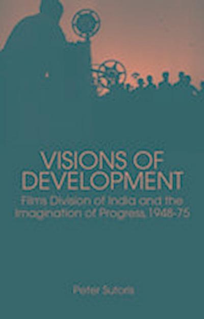 Visions of Development
