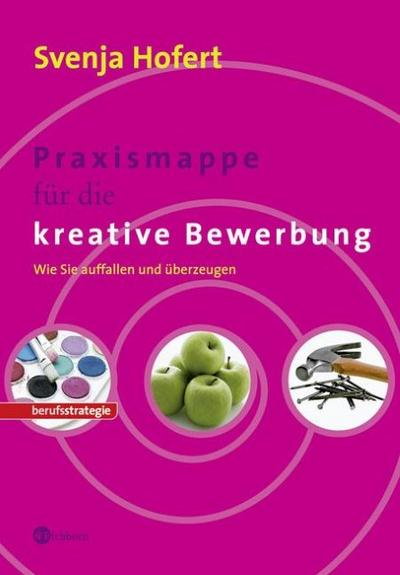 Praxismappe für die kreative Bewerbung